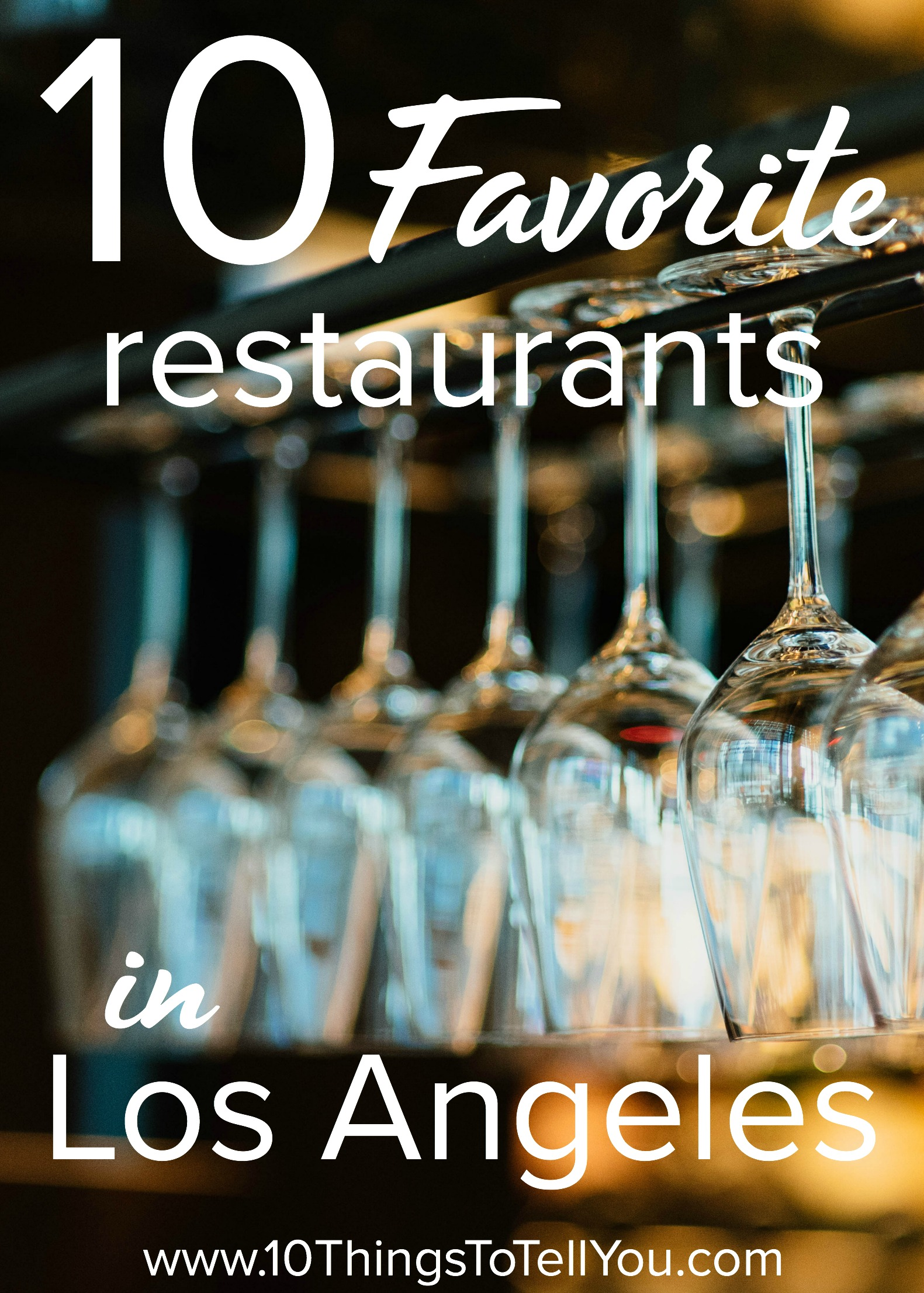 Favorite restaurants in Los Angeles