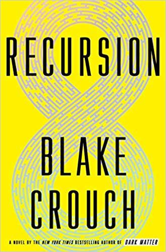 Recursion - by Blake Crouch