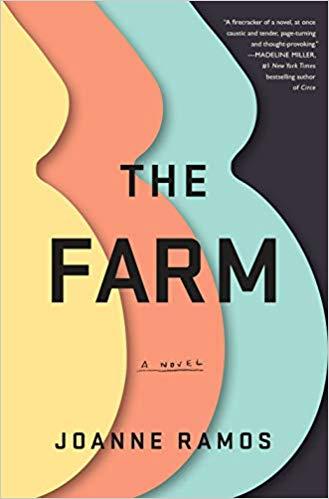 The Farm - by Joanne Ramos