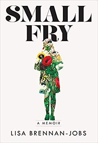 Small Fry - by Lisa Brennan-Jobs