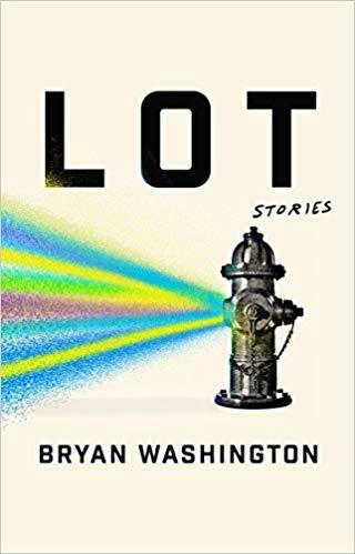 Lot - by Bryan Washington