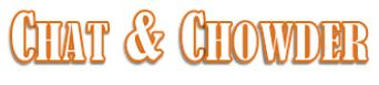 Chat & Chowder.JPG