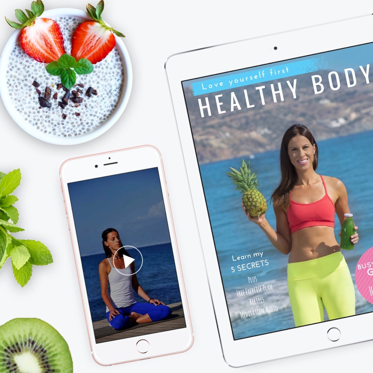 Learn my 5 Secrets to an everyday healthy body and mind -