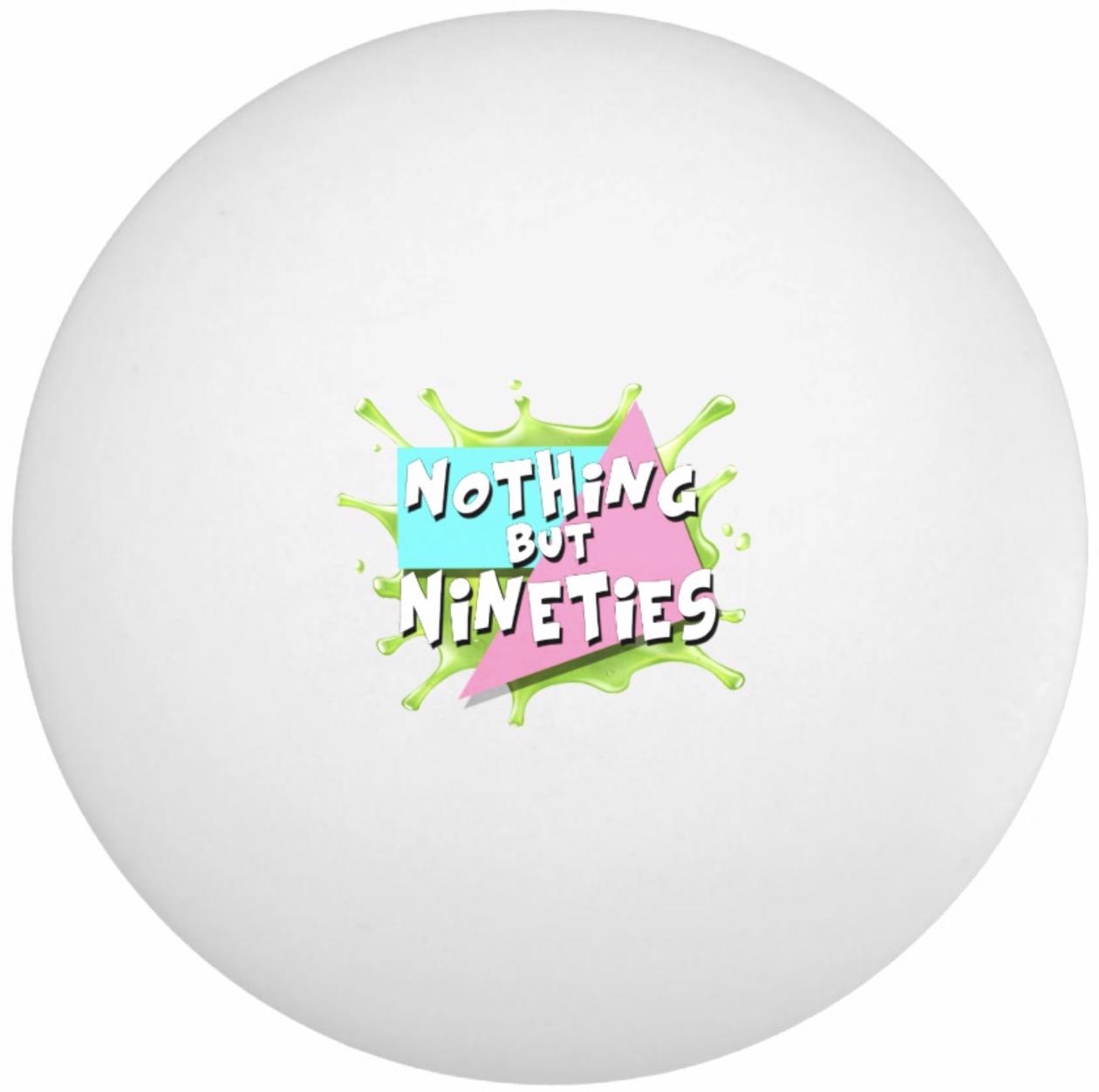 Nothing But Nineties Ping Pong Balls