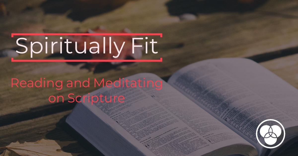 reading and Meditating on Scripture.jpeg