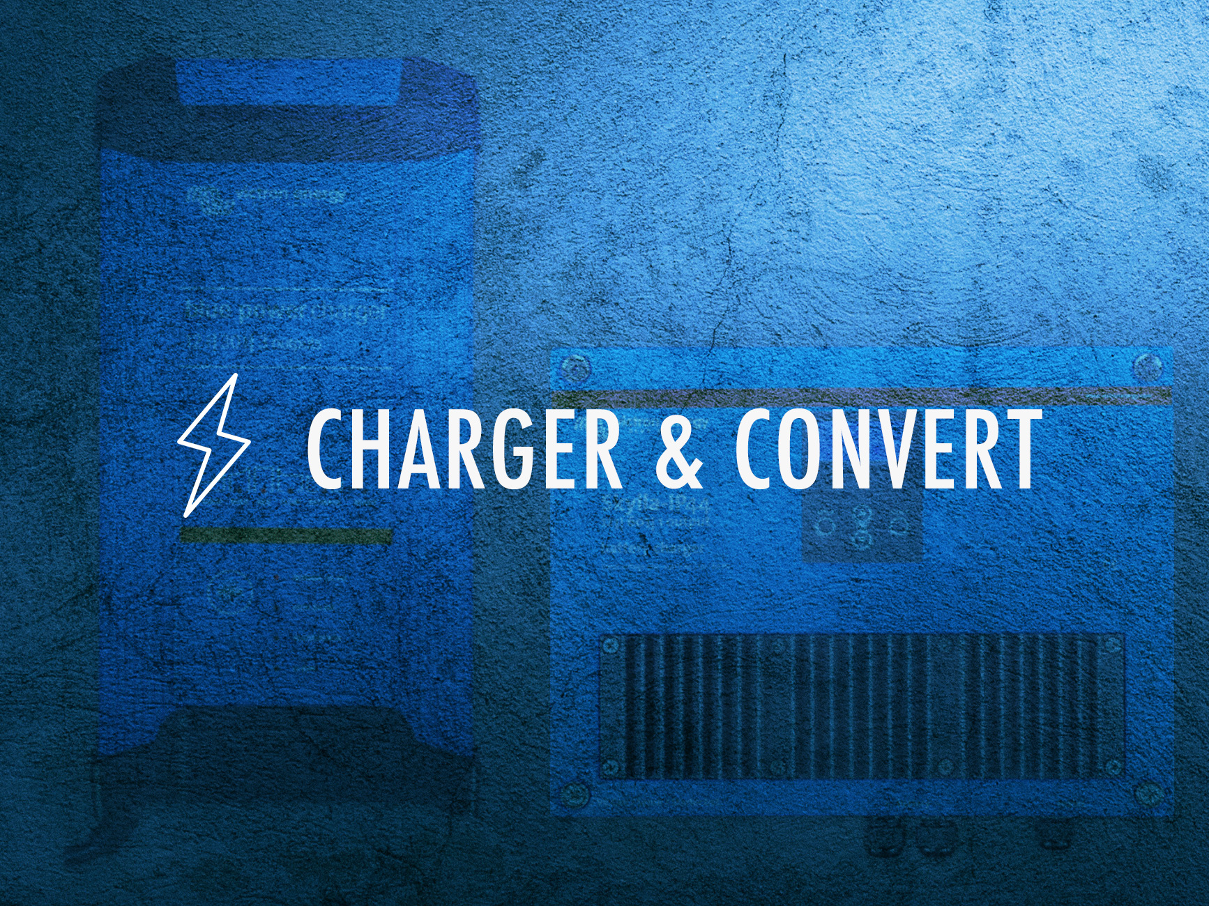 Charge & Convert