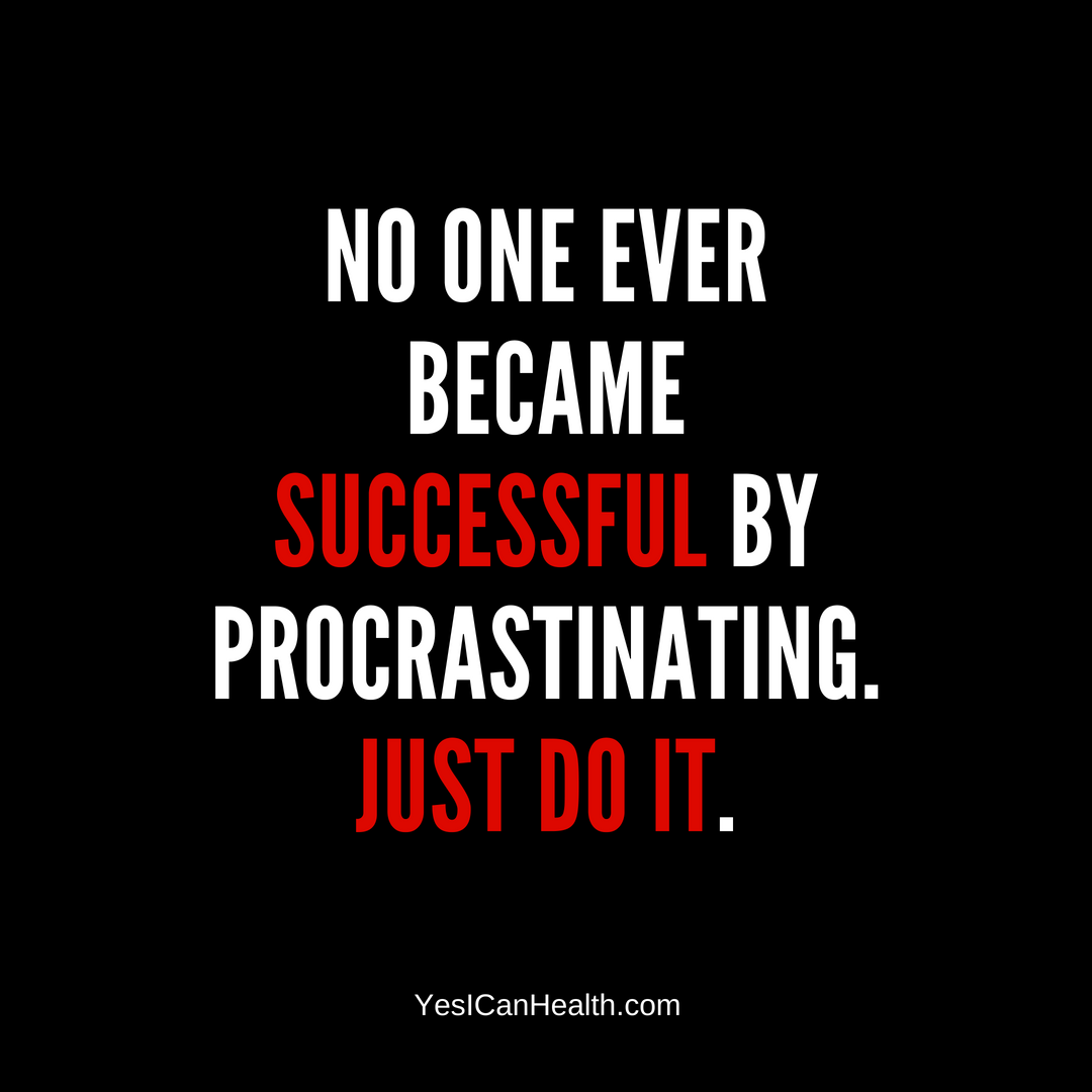 no one ever became successful by procrastinating..png
