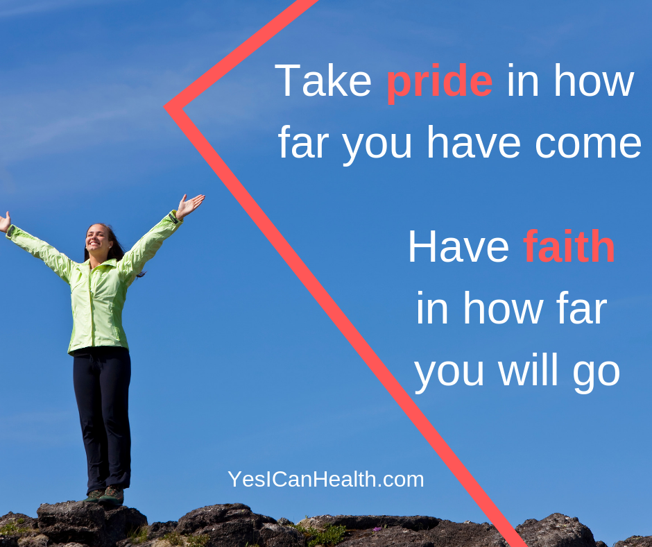 Take pride in how far you have come.png