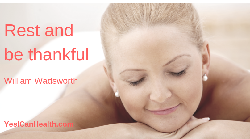 Rest and be thankful - William Wadsworth