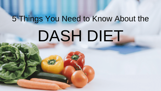 5 Things You Need to Know About the DASH Diet (1).png