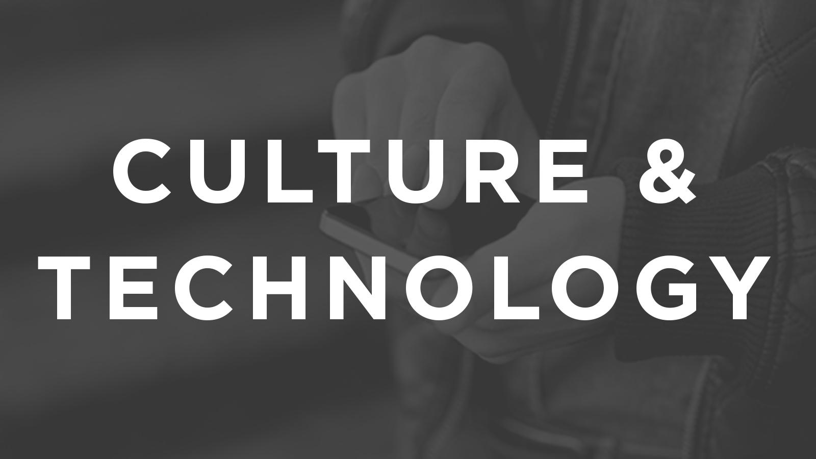 Culture&Technology.jpg