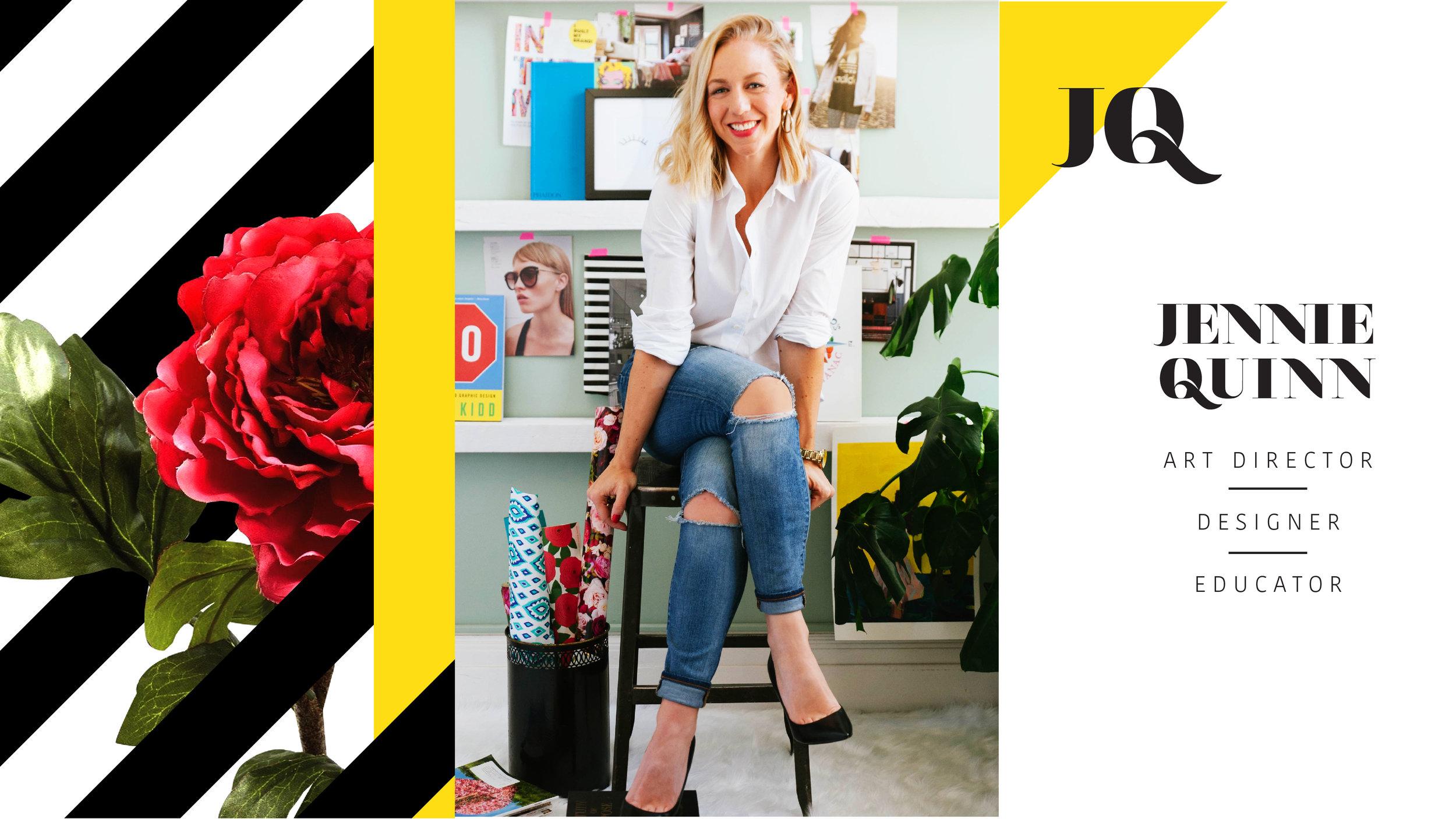 Jennie Quinn | Art Director | Designer | Educator