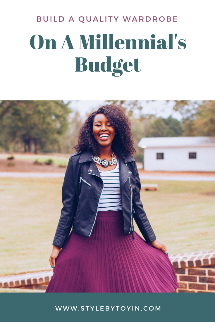 5 Tips to Build a Quality Wardrobe on a Millennial's Budget