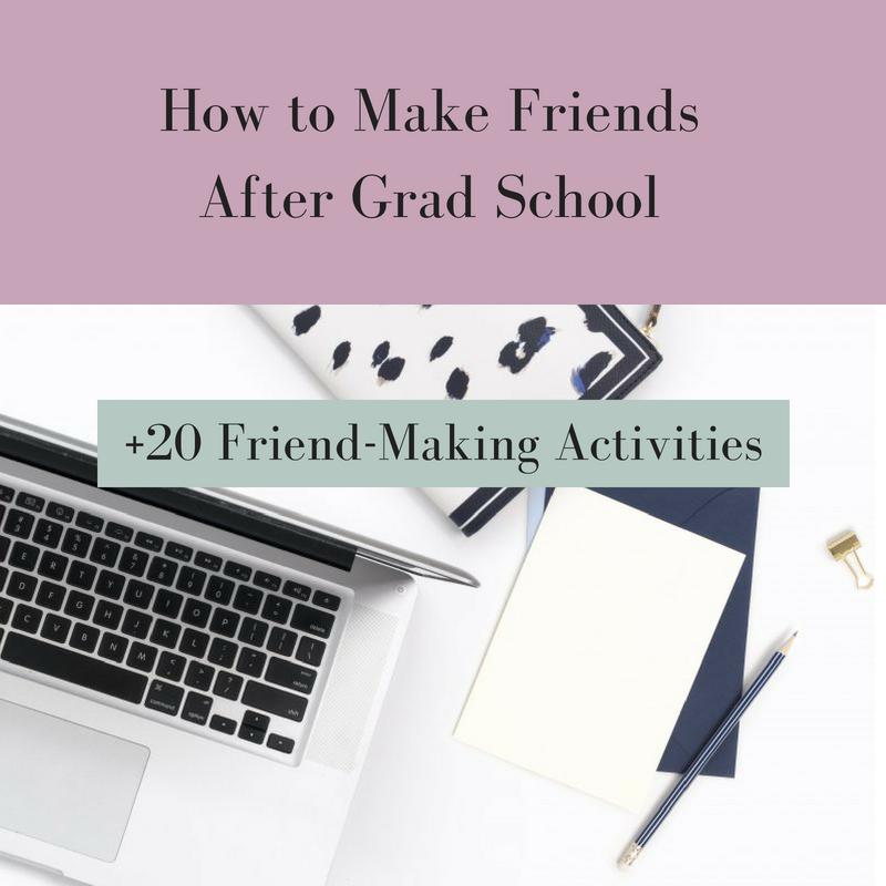 How to Make FriendsAfter Grad School.png