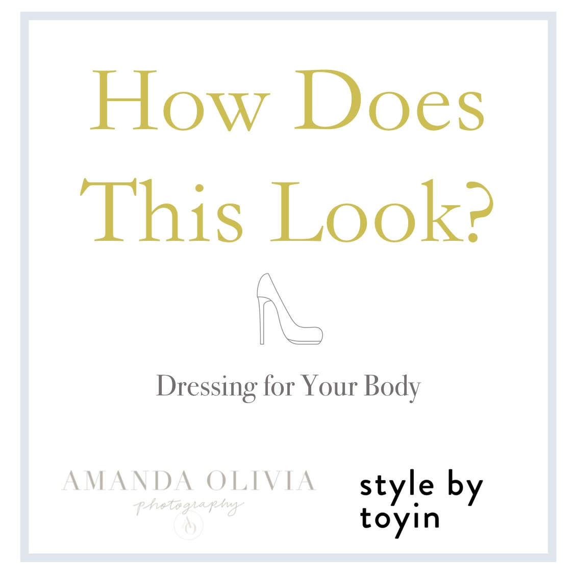 What to Wear for a Photoshoot, dressing for your body type