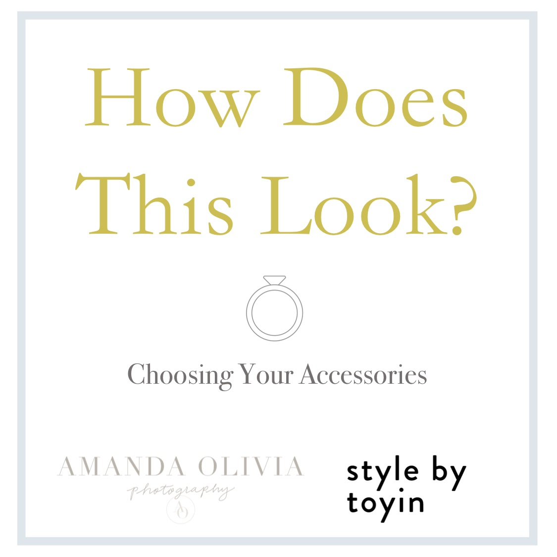 What to Wear for a Photoshoot, choosing your accessories.jpg