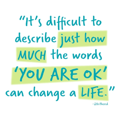 You-are-OK-can-change-a-life.jpg