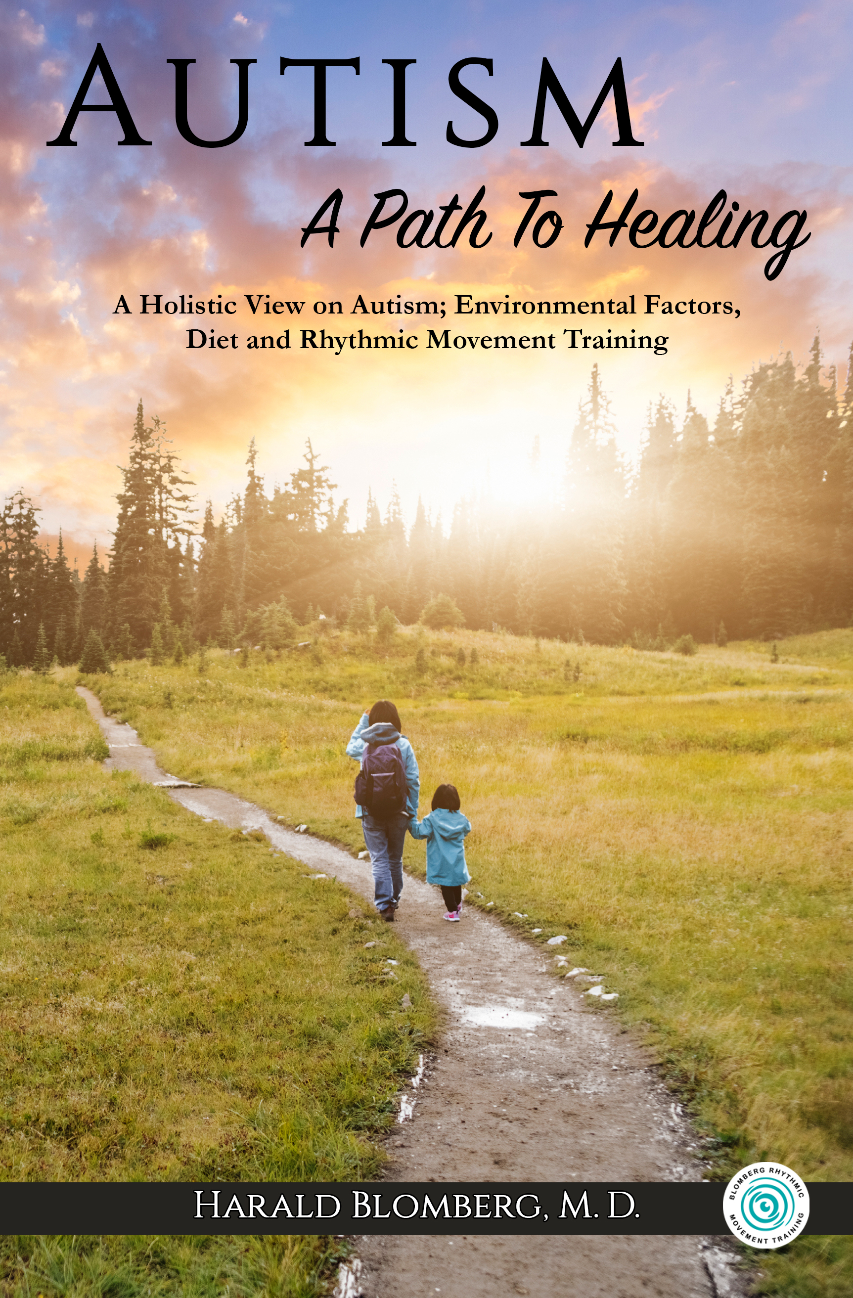 Autism, A Path to Healing. -