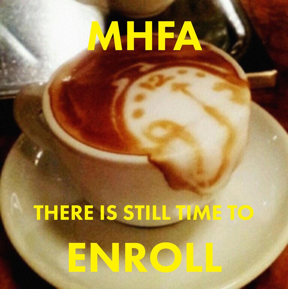 MHFA+-+Still+time+to+enroll.jpg