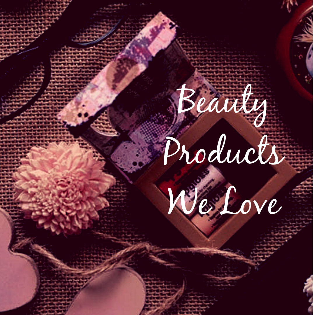 Beauty Products We Love.png