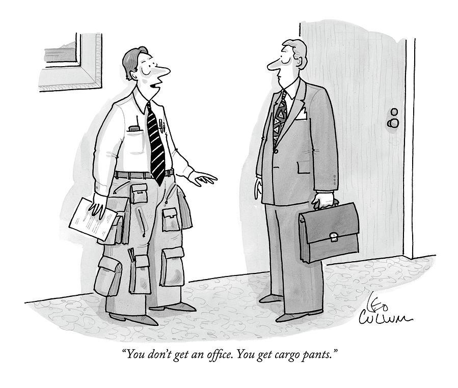 you-dont-get-an-office-you-get-cargo-pants-leo-cullu.jpg