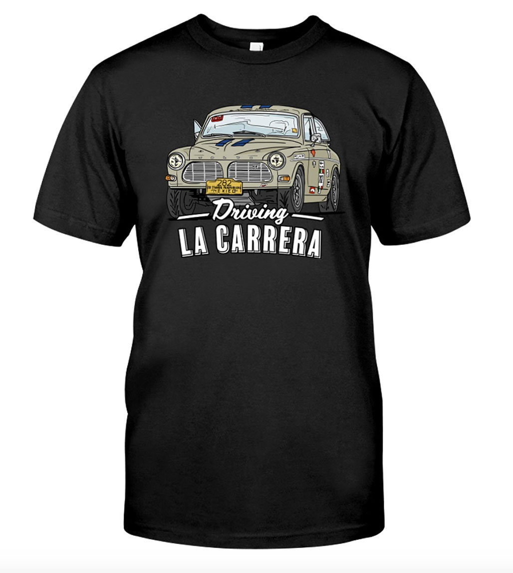 Driving La Carrera t-shirt of our 1965 Volvo Amazon rally car.