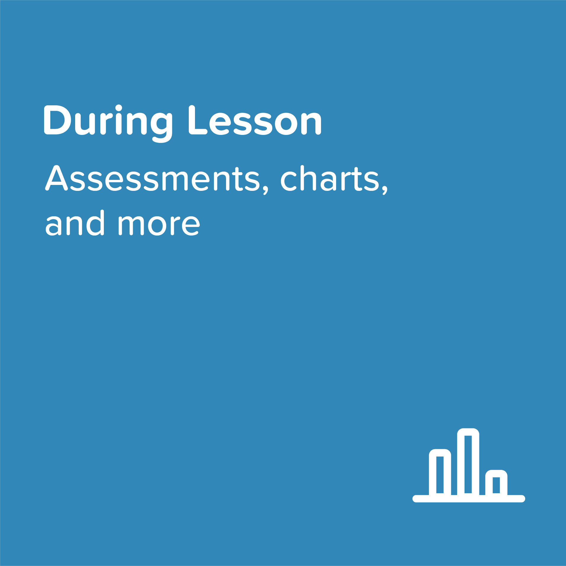 During Lesson   With grids, charts and checks for understanding, these templates let you quickly create interactive activities.    View & Download >