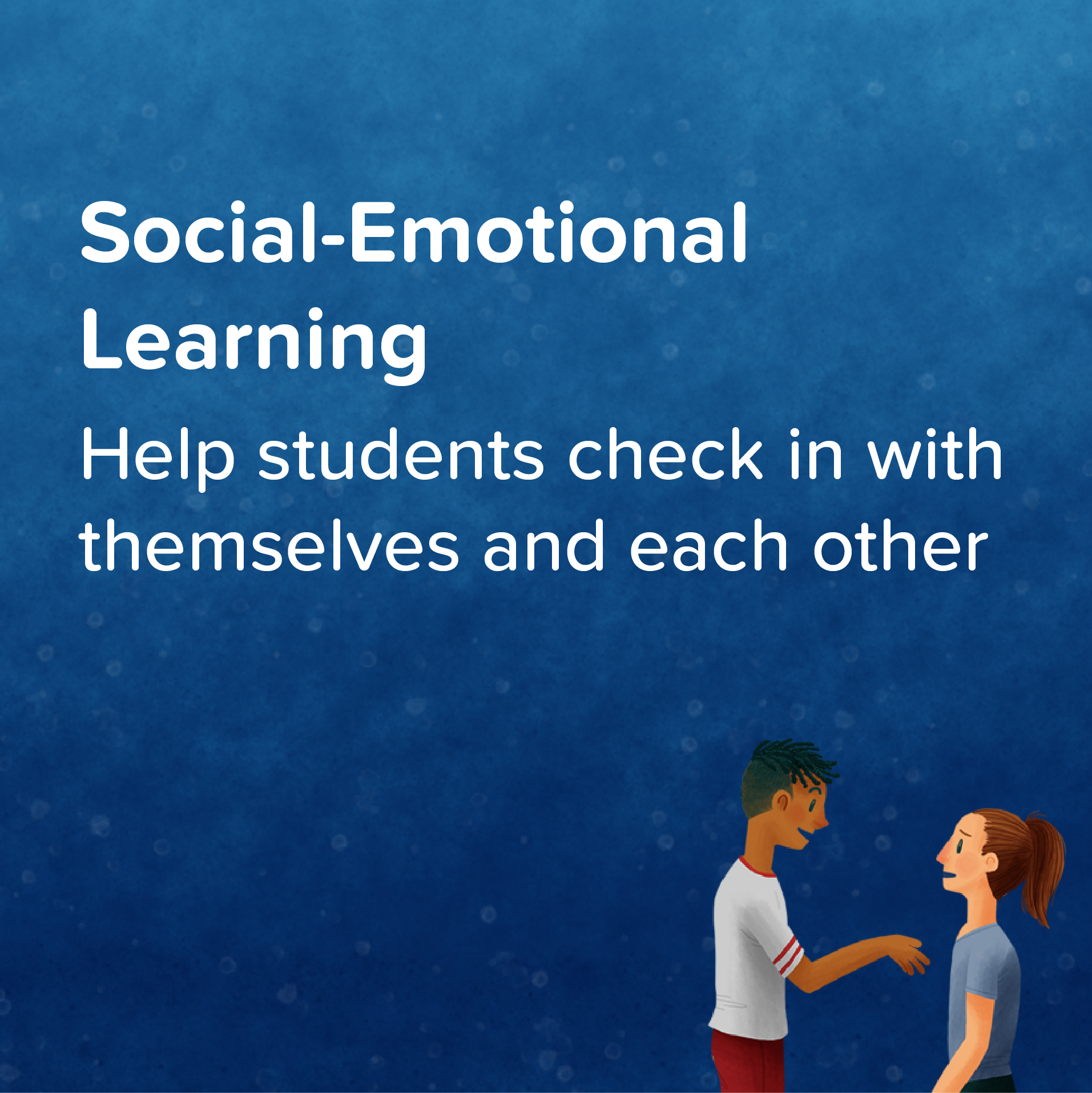 Social Emotional Learning   Prompts to help students develop coping skills, resilience, emotional awareness and empathy.    View & Download >