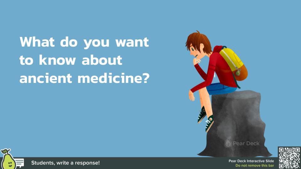 Ancient Medicine by Stefanie Gigante (1).pptx (1).png