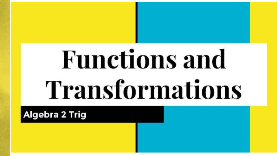 Functions and Transformations 2 By_ Julie Ruelbach (1).pptx.png