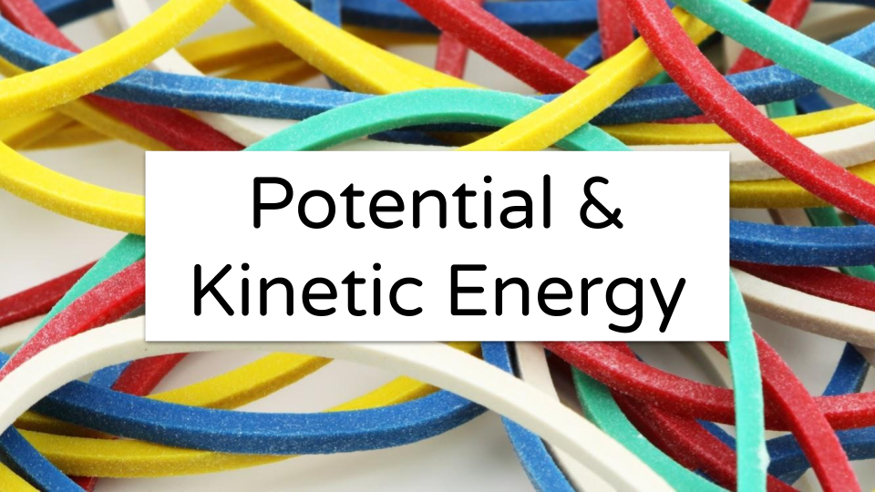 Potential & Kinetic Energy by JP Hale (1).pptx.png