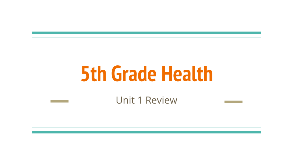 Unit 1 Health Review (2).pptx.png