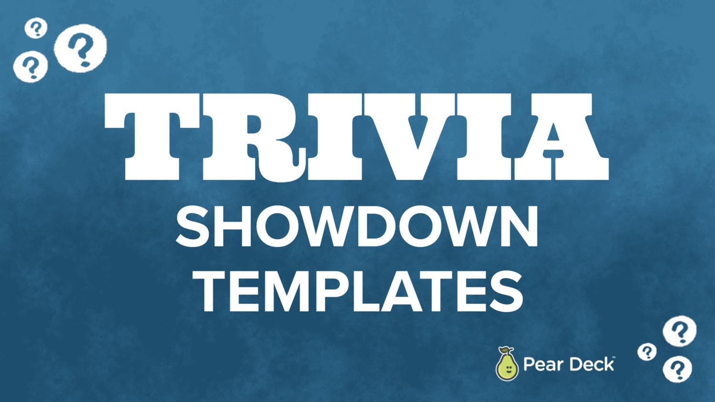 Trivia Showdown Templates — Pear Deck Throughout Trivia Powerpoint Template