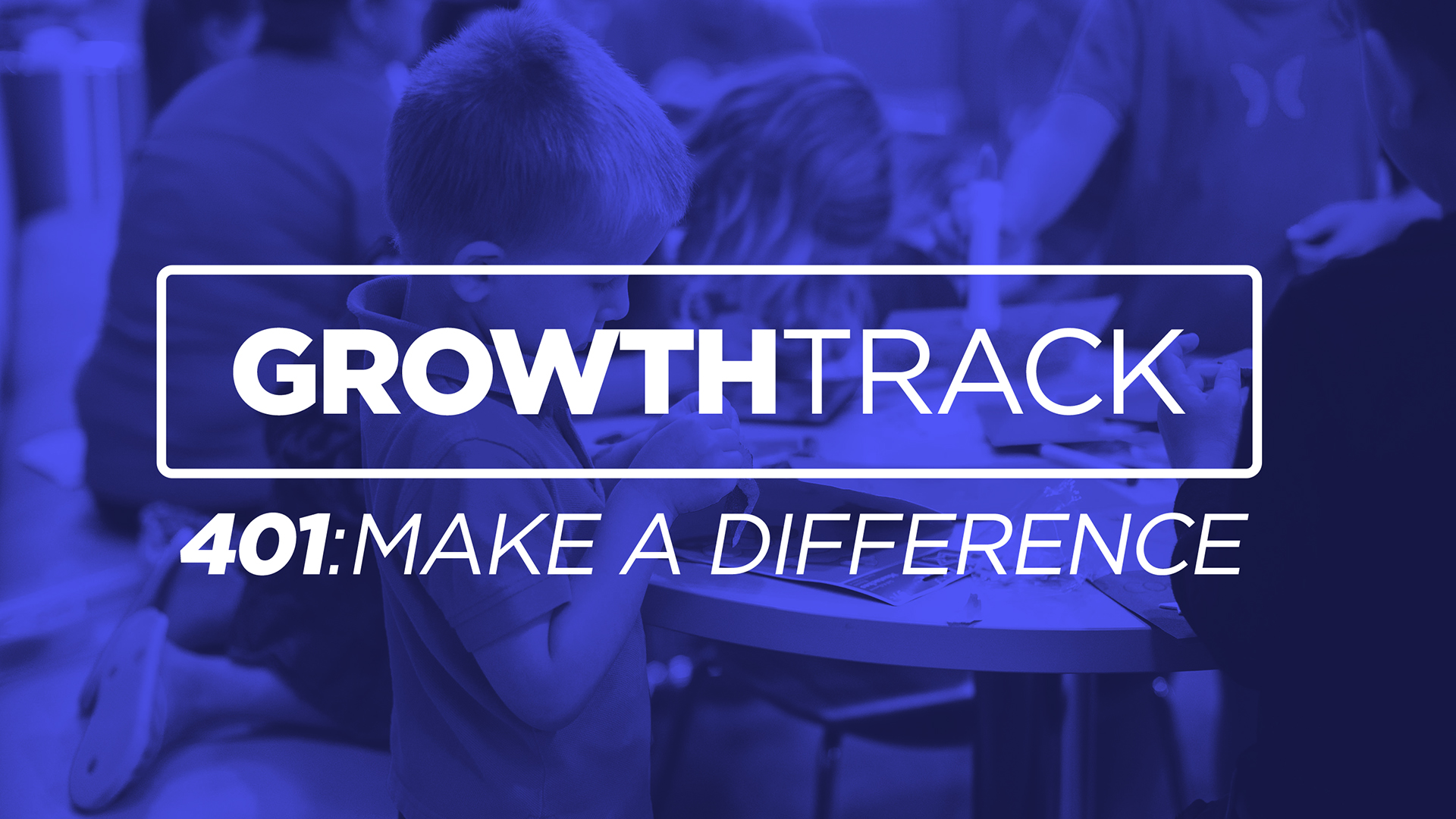 Step FOUR - Make a Difference - Step Four of Growth Track positions you to live out your purpose and make a difference through the church.Next Step: Serve God by Serving People