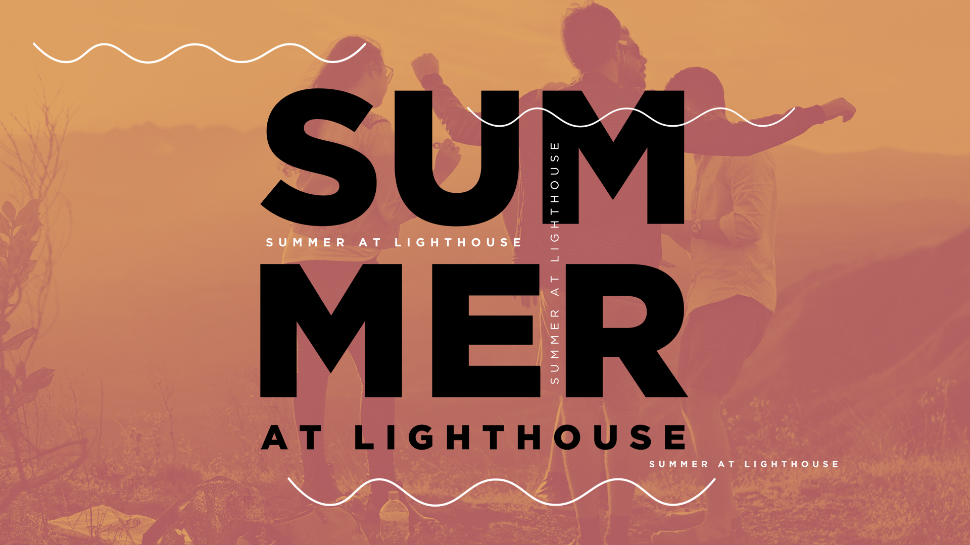 Summer at Lighthouse (July 2019)