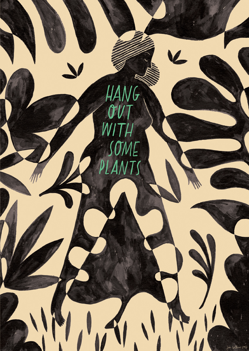 Hang Out With Some Plants: illustrated poster design for Advice to Sink in Slowly