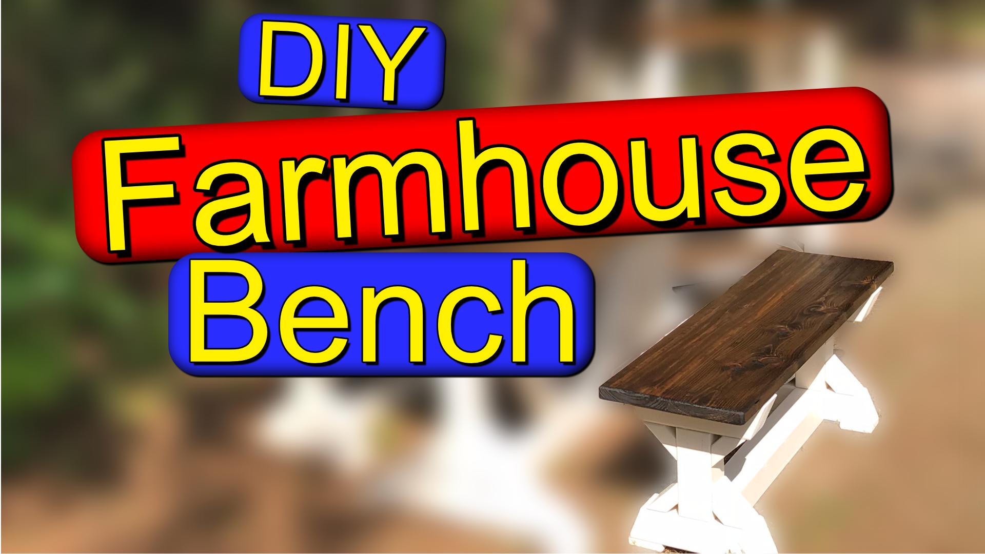 farmhouse bench yt thumb.png