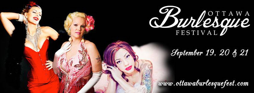 Ottawa Burlesque Festival 2014