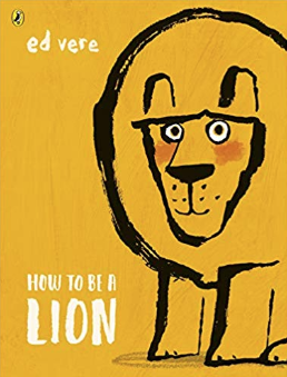 How to be a Lion    Ed Vere