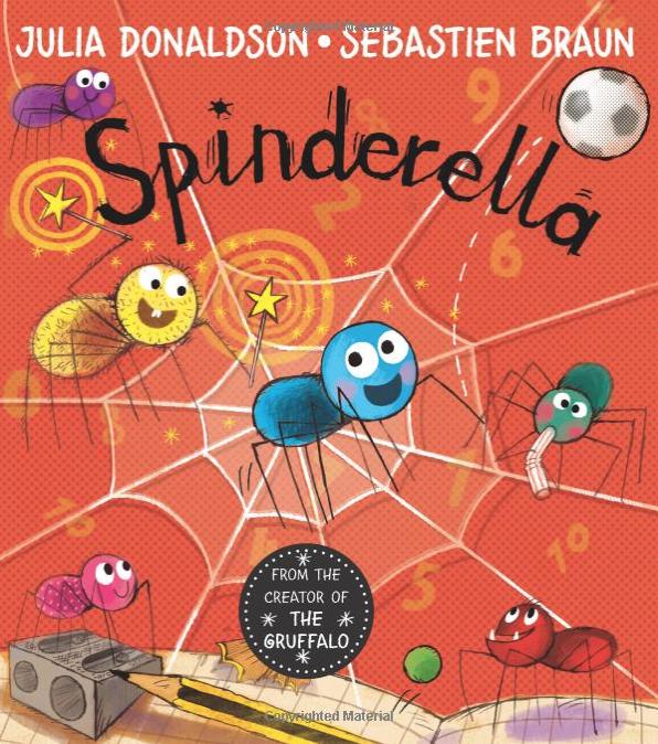 Spinderella    Julia Donaldson