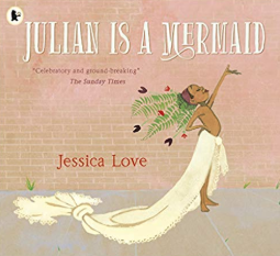 Julian is a Mermaid    Jessica Love