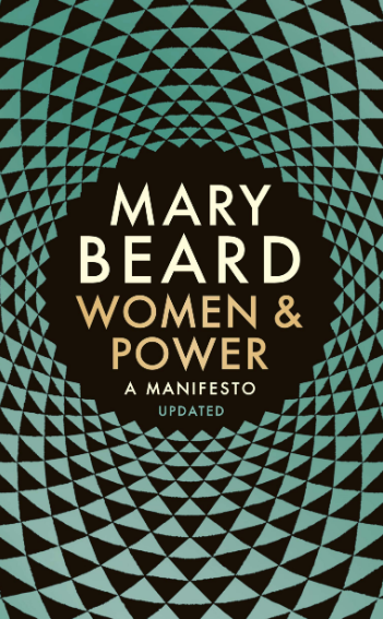 Women & Power: A Manifesto    Mary Beard