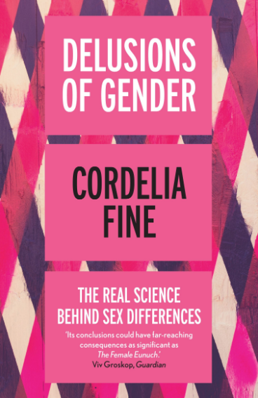 Delusions of gender    Cordelia Fine