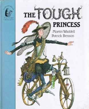 The Tough Princess    Martin Waddel