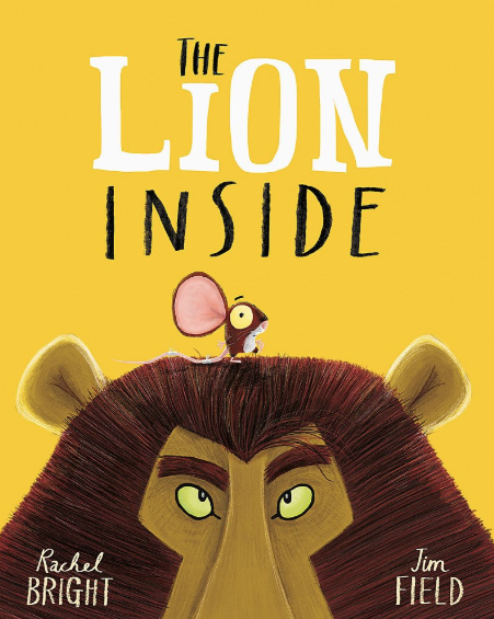 The Lion Inside    Rachel Bright