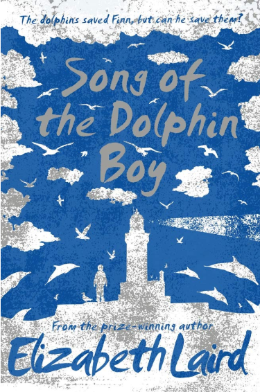 Song of the Dolphin Boy    Elizabeth Laird