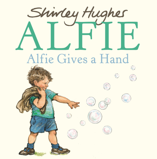 Alfie Gives a Hand    Shirley Williams