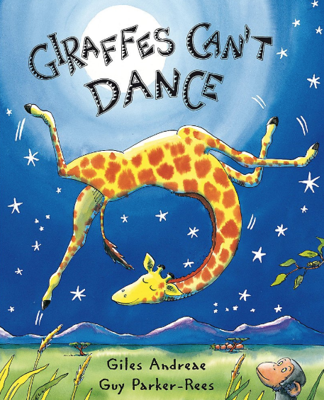 Giraffes Can't Dance    Giles Andreae