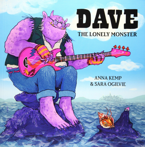 Dave the Lonely Monster    Anna Kemp and Sara Ogilvie