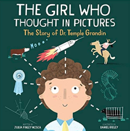 The Girl Who Thought in Pictures    Julia Finley Mosca